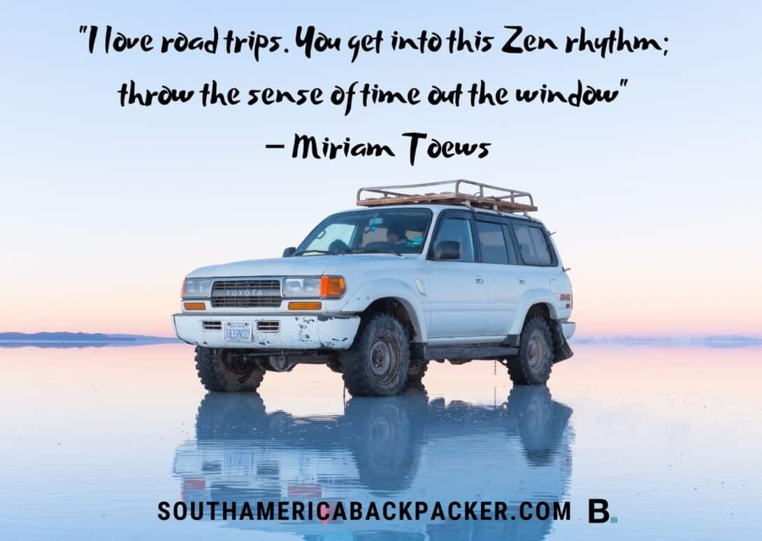 'I love road trips. You get into this Zen rhythm; throw the sense of time out the window.' - Miriam Toews.